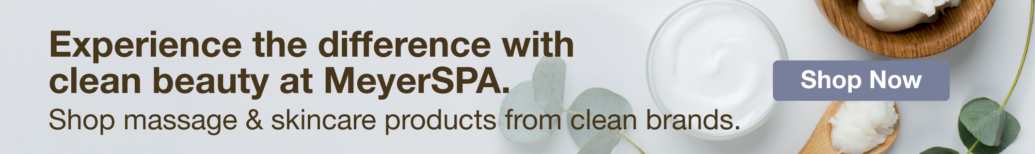 Full Page Ad – Shop Clean Beauty at MeyerSPA – Click to View Page