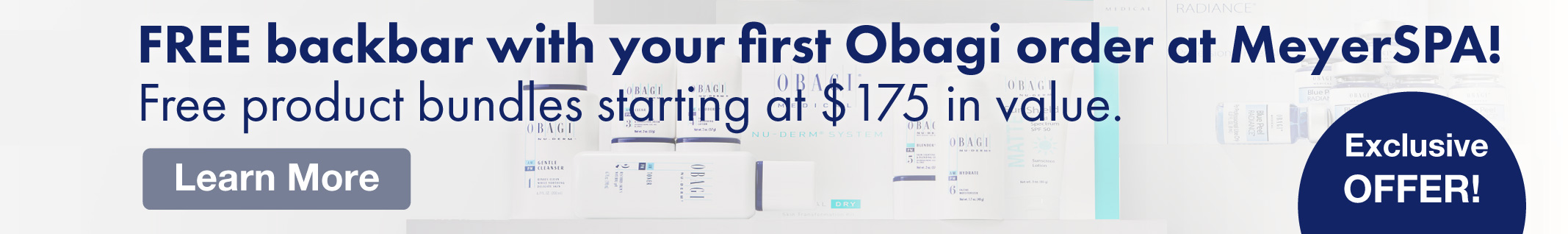 Home Page Banner Ad –  Shop Obagi Medical Skincare - Backbar Offer – Click to View Page